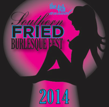 Southern Fried Burlesque Festival